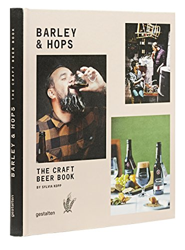 Barley & Hops: The Craft Beer Book: Kopp, Sylvia