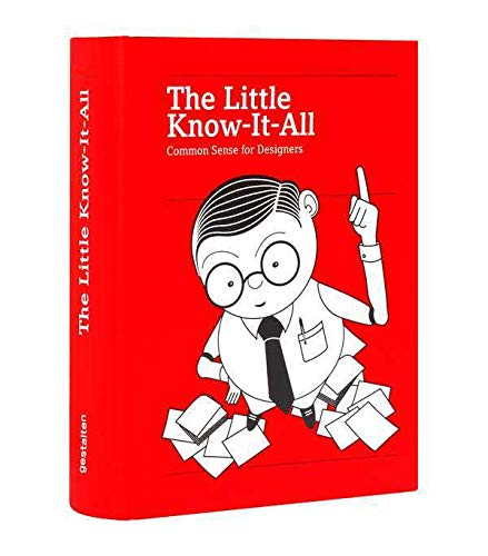 The Little Know-It-All: Common Sense for Designers
