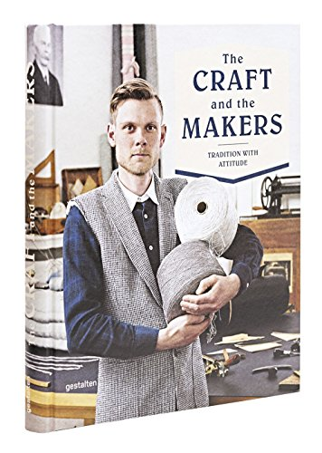Craft and the Makers (Hardcover): Duncan Campbell