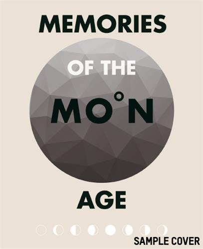 9783899555509: Memories of the Moon Age
