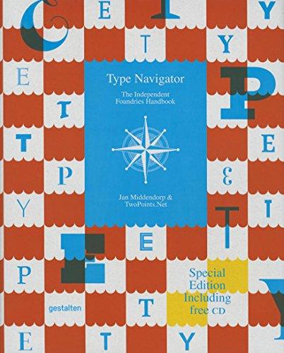 Type Navigator: The Independent Foundries Handbook: Gestalten