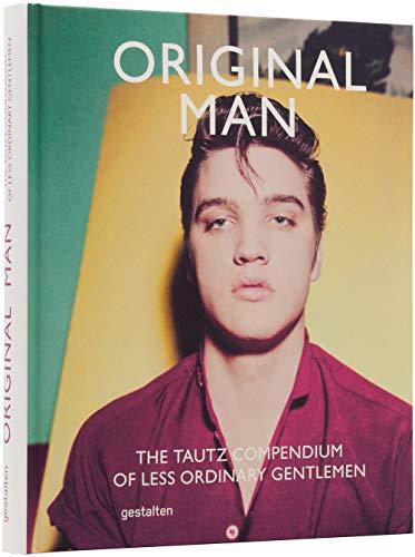 9783899555523: Original Man: The Tautz Compendium of Less Ordinary Gentlemen