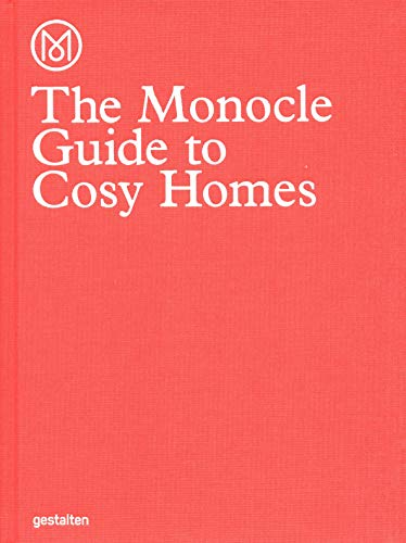 9783899555608: The Monocle Guide To Cosy Homes (Monocle Book Collection)