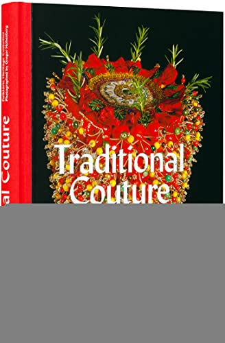 Traditional Couture: Folkloric Heritage Costumes: Hohenberg, Gregor