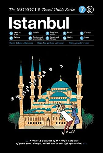 Istanbul: The Monocle Travel Guide Series