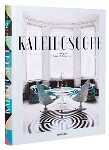 Kaleidoscope: Living in Color and Patterns: Gestalten