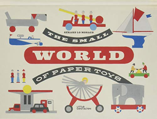 The Small World of Paper Toys