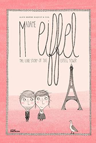 9783899557558: Madame Eiffel: The Love Story Behind the Eiffel Tower