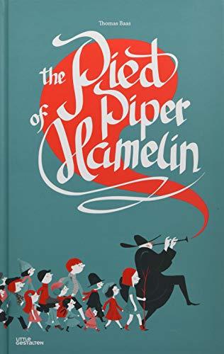 The Pied Piper of Hamelin: Little Gestalten