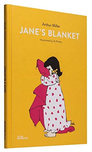 Jane's Blanket: Miller, Arthur/ Parker,