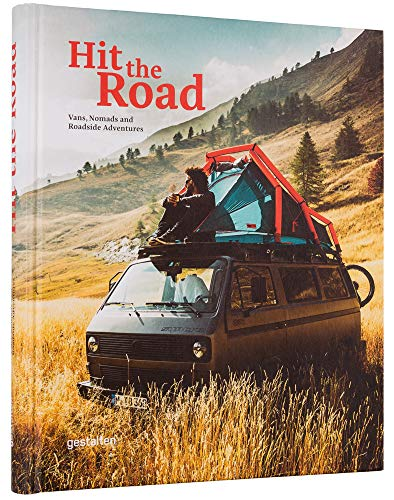 9783899559385: Hit the Road: Vans, Nomads and Roadside Adventures [Lingua Inglese]
