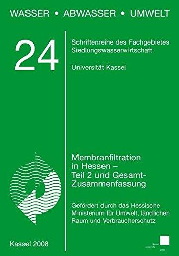 9783899581584: Membranfiltation in Hessen: Teil 2 und Gesamtzusammenfassung