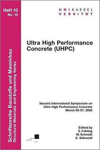 Ultra High Performance Concrete (UHPC): Ekkehard Fehling