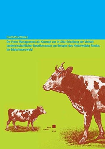 9783899586305: On-Farm-Management als Konzept zur In-Situ-Erhaltung der Vielfalt landwirtschaftlicher Nutztierrassen am Beispiel des  Hinterwälder Rindes im Südschwarzwald