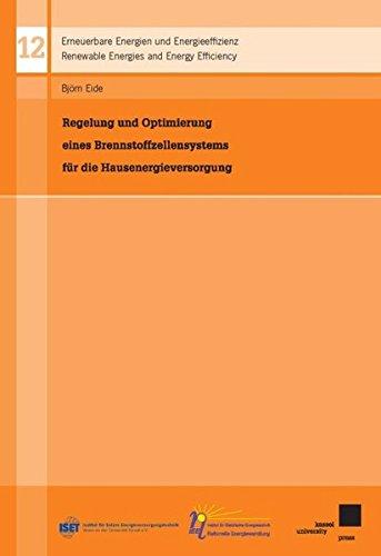 9783899586961: Regelung und Optimierung eines Brennstoffzellensystems für die Hausenergieversorgung