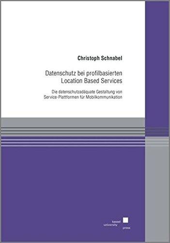 Datenschutz bei profilbasierten Location Based Services: Christoph Schnabel