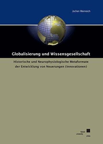 Globalisiserung und Wissensgesellschaft: Jochen Weinreich