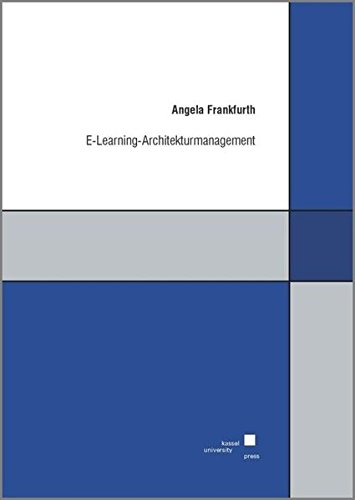 E-Learning-Architekturmanagement: Angela Frankfurth