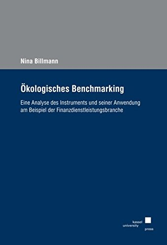 9783899588668: Ökologisches Benchmarking: Eine Analyse des Instruments und seiner Anwendung am Beispiel der Finanzdienstleistungsbranche