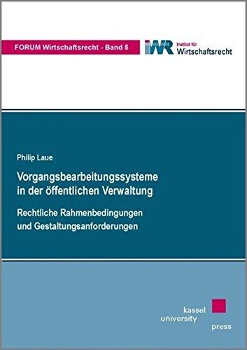 9783899588705: Vorgangsbearbeitungssysteme in der öffentlichen Verwaltung: Rechtliche Rahmenbedingungen und Gestaltungsanforderungen