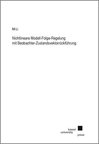 Nichtlineare Modell-Folge-Regelung mit Beobachter-Zustandsvektorrückführung: Mi Li
