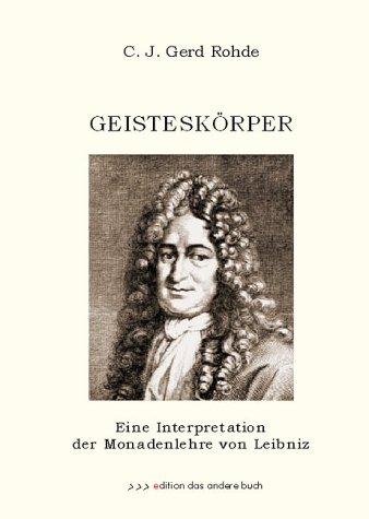 9783899590029: Geistesk�rper. Eine Interpretation der Monadenlehre von Leibniz (Livre en allemand)