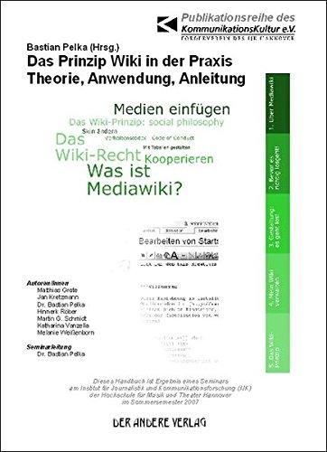 9783899597240: Das Prinzip Wiki in der Praxis: Theorie, Anwendung, Anleitung (Livre en allemand)