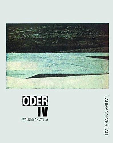 Oder IV: Schriftenreihe Landsmannschaft der Oberschlesier: Waldemar Zylla