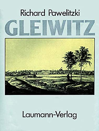 9783899600568: Gleiwitz: Stadtgeschichte