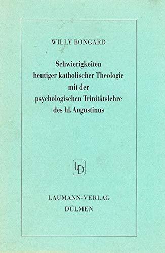 Schwierigkeiten heutiger katholischer Theologie mit der psychologischen Trinitätslehre des ...