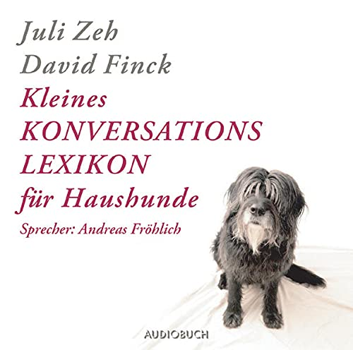 9783899641509: Kleines Konversationslexikon für Haushunde. 2 CDs