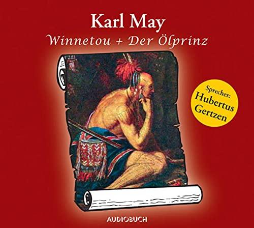 Winnetou / Der Ölprinz. CD . Zwei: Karl May