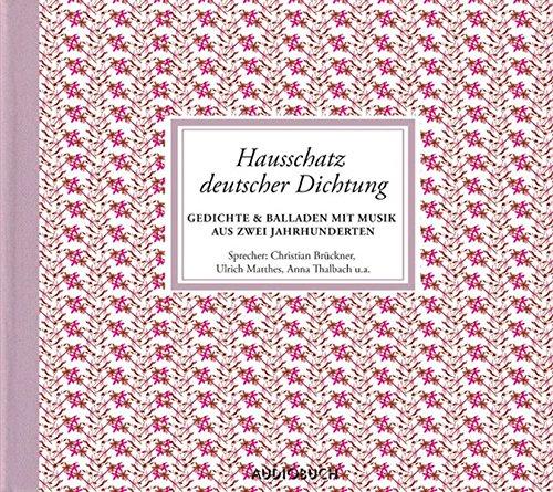 Hausschatz deutscher Dichtung, 4 Audio-CDs: Zimber, Corinna /