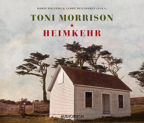 Heimkehr - 3 CDs mit 241 Min. (ungekürzt) - Morrison (Autorin), Toni, Doris Wolters (Sprecherin) André Benndorff (Sprecher) u. a.