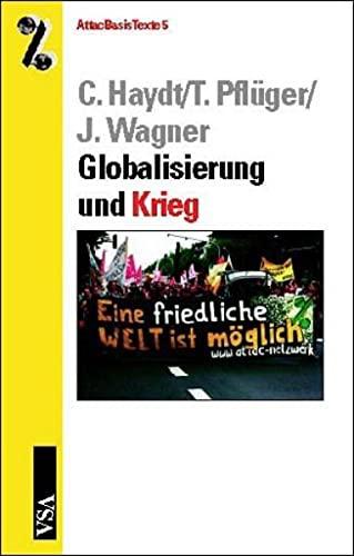 9783899650044: Globalisierung und Krieg