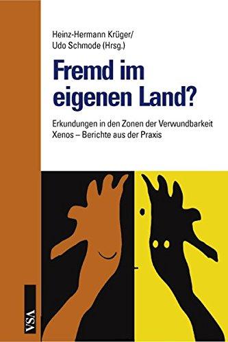 9783899652185: Fremd im eigenen Land?: Erkundungen in den Zonen der Verwundbarkeit. Xenos – Berichte aus der Praxis