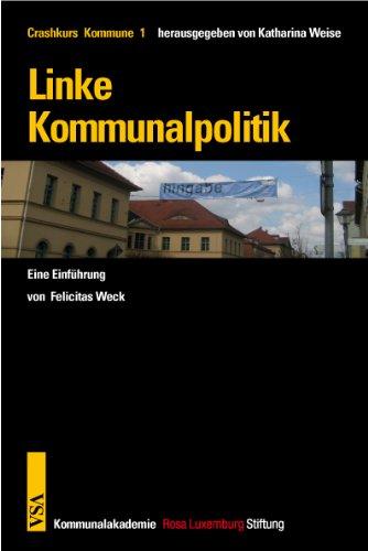 9783899653403: Linke Kommunalpolitik: Eine Einführung