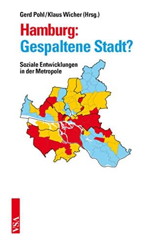 9783899655629: Hamburg: Gespaltene Stadt?: Soziale Entwicklungen in der Metropole