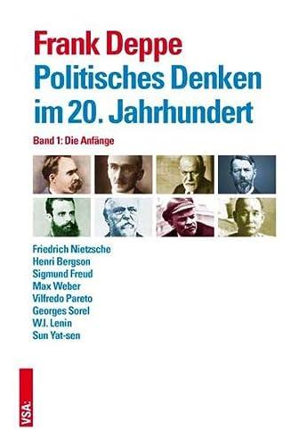 9783899657272: Politisches Denken im 20. Jahrhundert Band 1: Die Anfänge