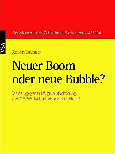 9783899659146: Supplement der Zeitschrift Sozialismus 4/2004: Neuer Boom oder neue Bubble?: Ist der gegenwärtige Aufschwung der US-Wirtschaft eine Seifenblase?