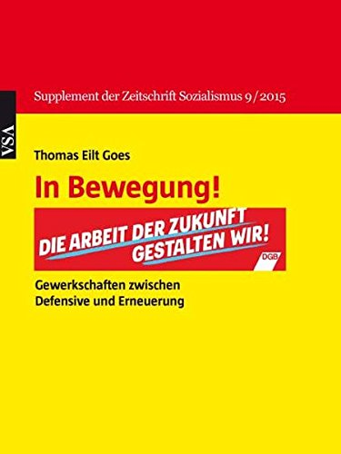 9783899659856: In Bewegung!: Supplement der Zeitschrift Sozialismus 9/2015