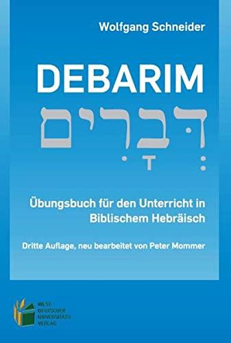 9783899667530: Debarim - Übungsbuch und Beiheft (Zwei Bände): Übungsbuch für den Unterricht in Biblischem Hebräisch