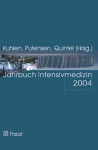 Jahrbuch Intensivmedizin 2004: Ralf Kuhlen