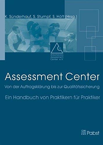 9783899671810: Assessment Center: Von der Auftragsklärung bis zur Qualitätssicherung