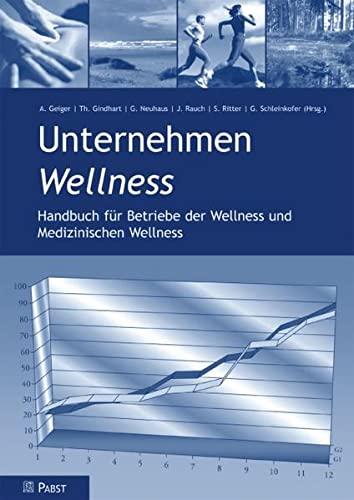 Unternehmen Wellness: A. Geiger