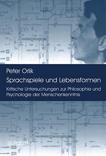 Sprachspiele und Lebensformen: Peter Orlik