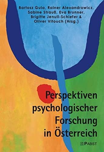 9783899673258: Perspektiven psychologischer Forschung in Österreich: Proceedings zur 7. Wissenschaftlichen Tagung der Österreichischen Gesellschaft für Psychologie
