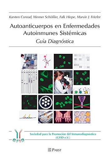 9783899675023: Autoanticuerpos en Enfermedades Autoinmunes Sistémicas: Guía Diagnóstica