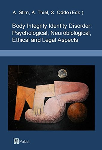 9783899675924: Body Integrity Identity Disorder: Psychological, Neurobiological, Ethical and Legal Aspects