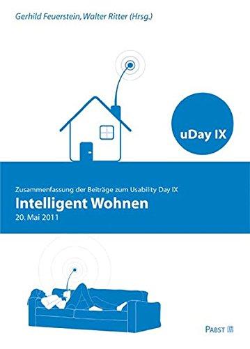9783899677171: Intelligent Wohnen: Zusammenfassung der Beiträge zum Usability Day IX